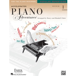 Faber Accelerated Piano Adventures for the Older Beginner Popular Repertoire Book 1; FF1470